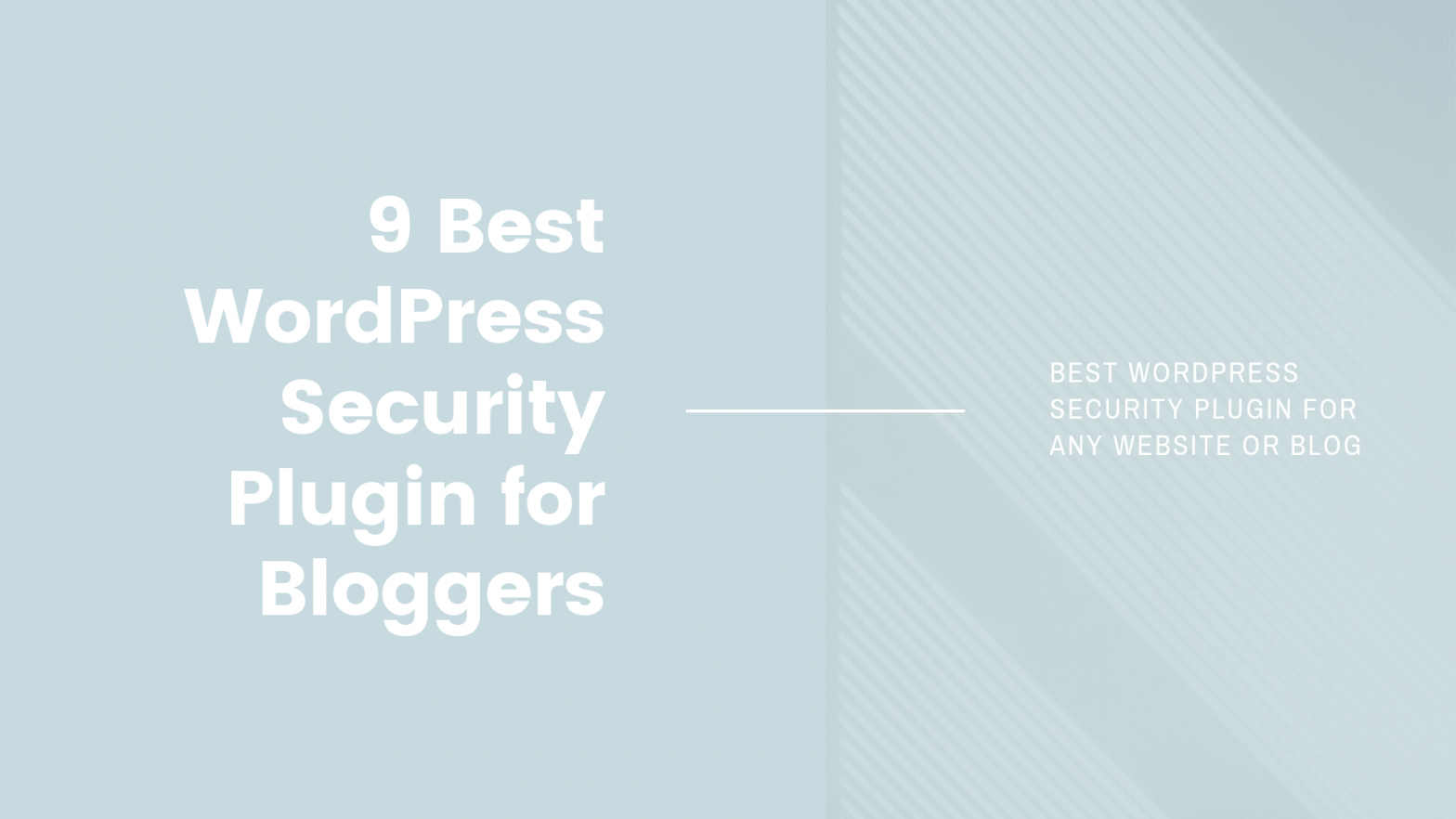 9 Best WordPress Security Plugin for Bloggers